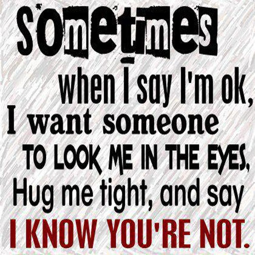 Sometimes When I Say I M Okay I Want Someone To Look Me: 13 Best ~MStar~,Fibro&Masto Poems Images On Pinterest