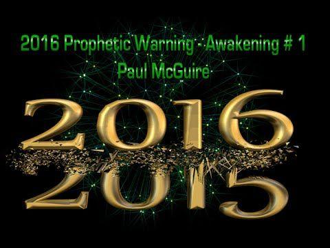 Paul McGuire's Prophetic Analysis for 2016 | Part 1 www.paulmcguire.us