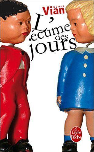 Amazon.fr - L'écume des jours - Boris Vian, Gilbert Pestureau - Livres