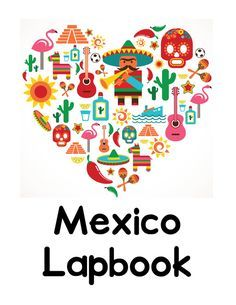 Mexico Country Lapbook