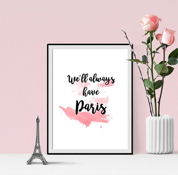 Quote print  We'll always have Paris  quote by Anna's illustrations www.annasillustrations.net