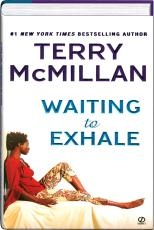 Waiting to Exhale, this book was actually good. Only Terry McMillan can take you there.: Black Books Author, Books Club, Reading Bookends, Outstand Books, Favorite Books, Books Nooks, Great Books, Entertainment Novels, Favourit Books