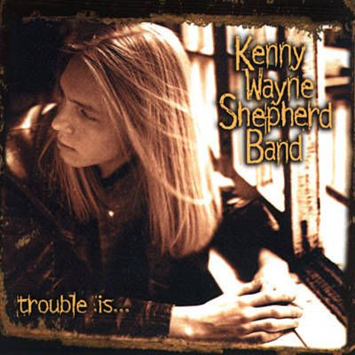 Blue On Black - Kenny Wayne Shepherd