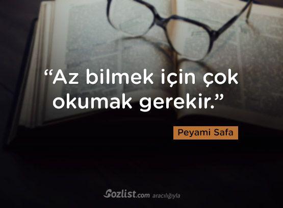 """""""Az bilmek için çok okumak gerekir."""" #peyami #safa #sözleri #yazar #şair #kitap #şiir #özlü #anlamlı #sözler"""