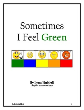 "This freebie, ""Sometimes I Feel Green,"" is a short story which breaks down and presents concepts to students to help them become better able to recognize, identify and manage their emotions."