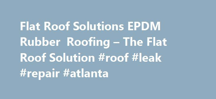 Best 25 epdm roofing ideas on pinterest roof coating metal roofing supply and roof membrane - Advantages epdm rubber roofing ...