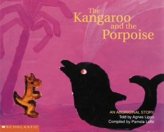 An Aboriginal Story - The Kangaroo and the Porpoise