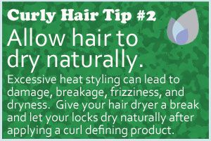 Curly Hair Tip: Allow hair to dry naturally