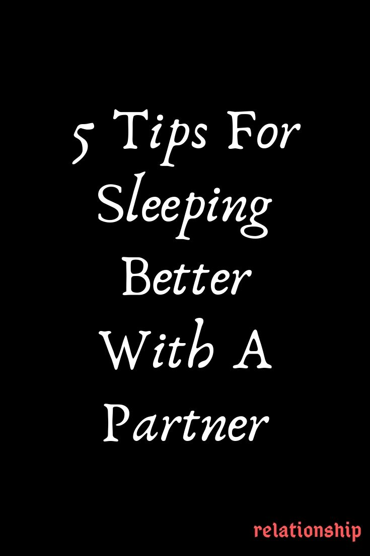 5 Tips For Sleeping Better With A Partner – Explore Catalog #relationship #relationshipgoals #female #quotes #educ