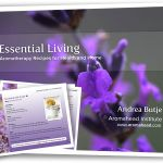Essential Living eBook – Natural Aromatherapy Recipes for Health and Home