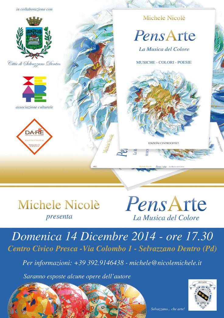 """La presentazione del mio libro """"Pensarte"""" la musica del colore, presso il centro Civico Fabio Presca a S.Domenico nel comune di SelVazzano Dentro PD. Domenica 14 dicembre ore 17,30"""