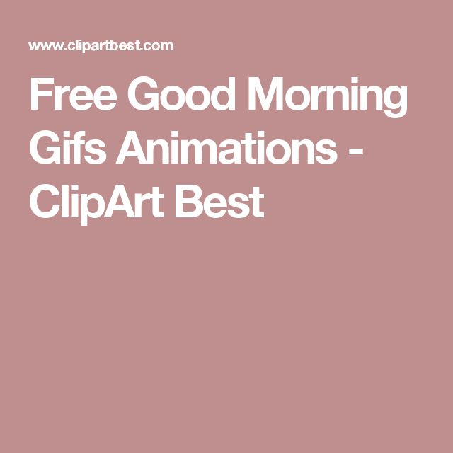 Free Good Morning Gifs Animations - ClipArt Best