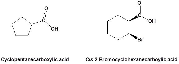 When a carboxyl group is added to a ring the suffix -carboxylic acid is added to the name of the cyclic compound. The ring carbon attached to the carboxyl group is given the #1 location number.