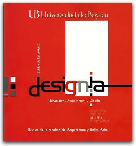 Designia. Urbanismo, arquitectura y diseño - Universidad de Boyacá     http://www.librosyeditores.com/tiendalemoine/2836-designia-urbanismo-arquitectura-y-diseno.html    Editores y distribuidores