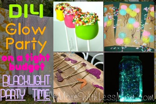 DIY Glow Party Teen Birthday (on a tight budget) – Blacklight Party Time