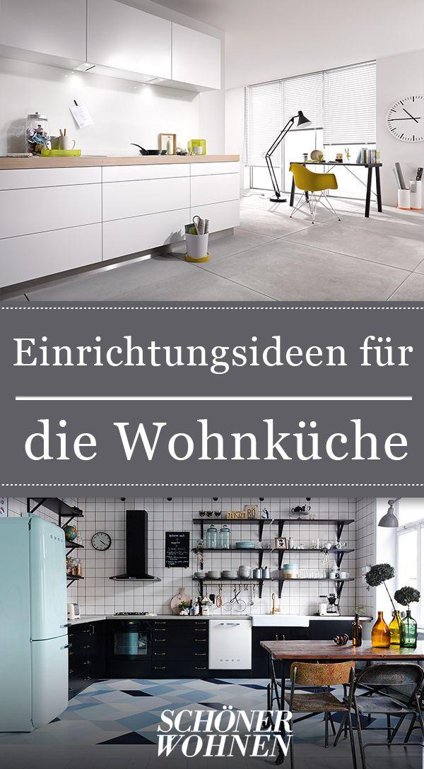 Wohnkuche Ideen Zum Einrichten Gestalten Wohnkuche Wohnen Kuche Zusammenstellen