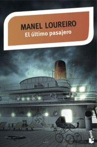 EL ULTIMO PASAJERO Autor: Manel Loureiro
