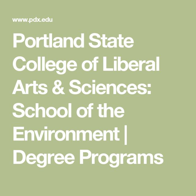 Portland State College of Liberal Arts & Sciences: School of the Environment | Degree Programs