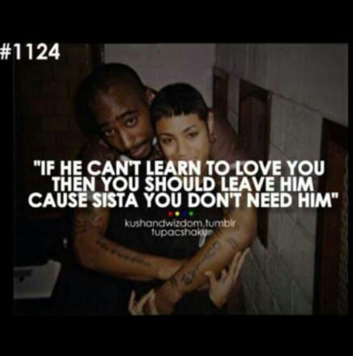 Tupac Love Quotes 102 Best Tupac Imagesdenise Helscherstrauss On Pinterest  2Pac