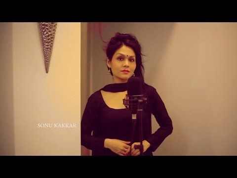 Hoshwalon Ko Khabar Kya - Sonu Kakkar | New Cover Song 2016 - YouTube