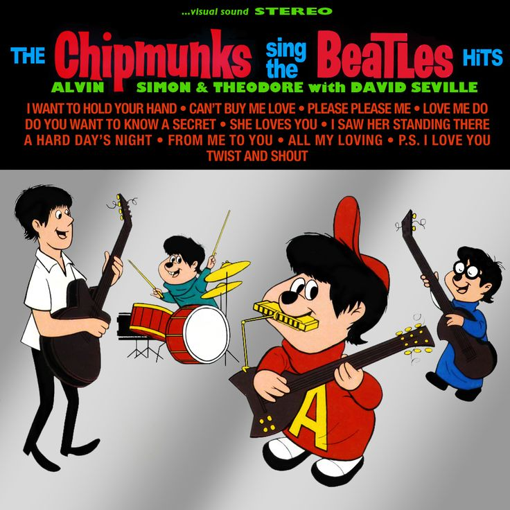 The Chipmunks Sing the Beatles Hits - released in 1964 on Liberty Records
