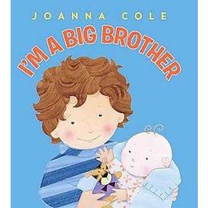 I'm a Big Brother (Revised) (Hardcover) Danielle, this is the book we read to Brendyn before Lilly's arrival. Chucky might like this one!