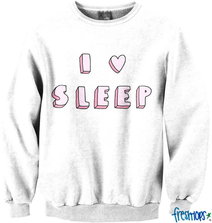 #Fresh-Tops               #love                     #Love #Sleep #Crewneck    I Love Sleep Crewneck                               http://www.seapai.com/product.aspx?PID=302546