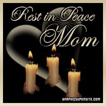 rest inpeacesayings   rest-in-peace-mom.gif