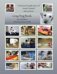 Professional Applications of Animal- Assisted Interventions: Gray Dog Book