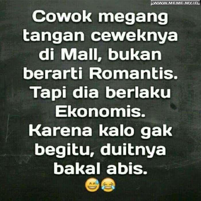 Bukan romantis tapi ekonomis - #MemeLucu #MemeKocak #GambarLucu