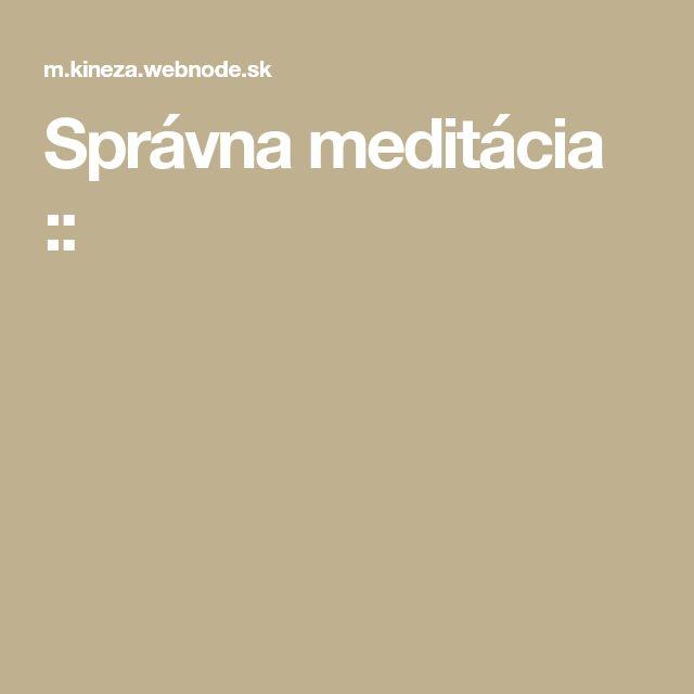 Správna meditácia ::