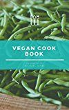 99 vegan cookbook by Michael  James (Author) #Kindle US #NewRelease #Cookbooks #Food #Wine #eBook #ad