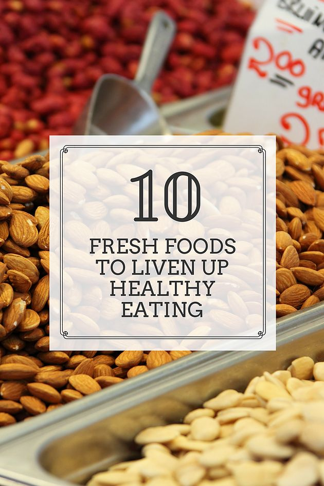 Eating healthy is one of the most important things you can do for your body. Learn 10 new foods to get you started!