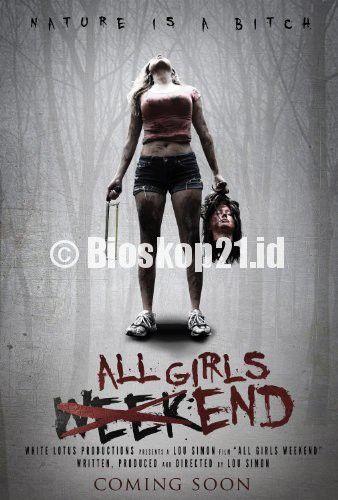 watch movie All Girls Weekend (2015) online - http://bioskop21.id/film/all-girls-weekend-2015