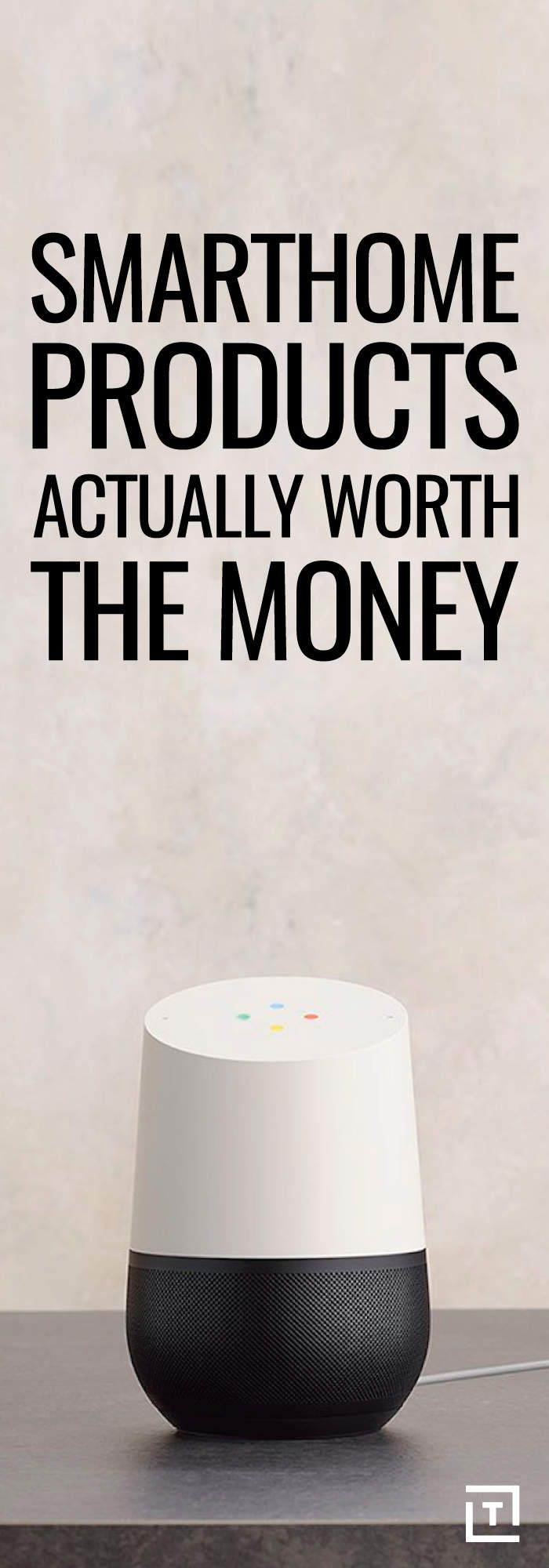 SMART HOME PRODUCTS THAT ARE ACTUALLY WORTH THE MONEY