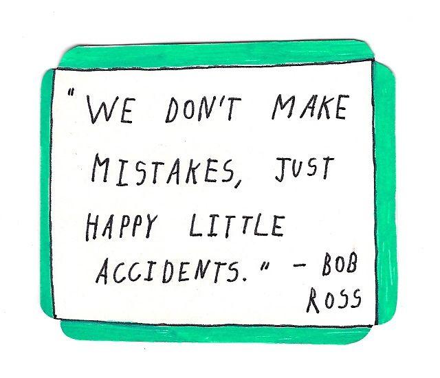 bob ross says: | txt | Pinterest | Bob Ross, Bobs and Happy