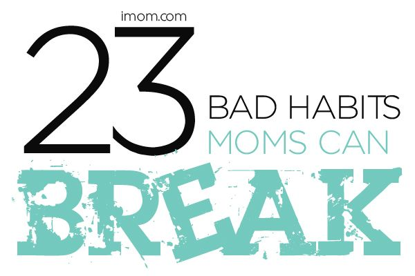 teenagers have bad habits that can The 7 most common bad habits and why they're so hard to break by hannah loewentheil | july 17, 2013 old habits die hard is a popular adage that holds weight.