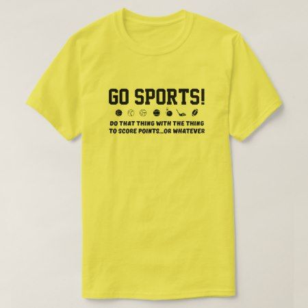 Go Sports Hooray sports T-Shirt - click to get yours right now!