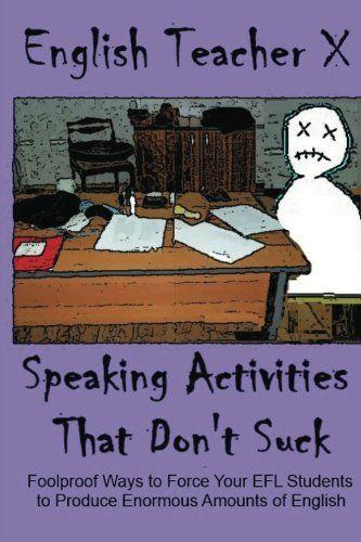 Enfoques diferentes para actividades orales para que nuestros estudiantes pierdan el miedo a hablar en público.