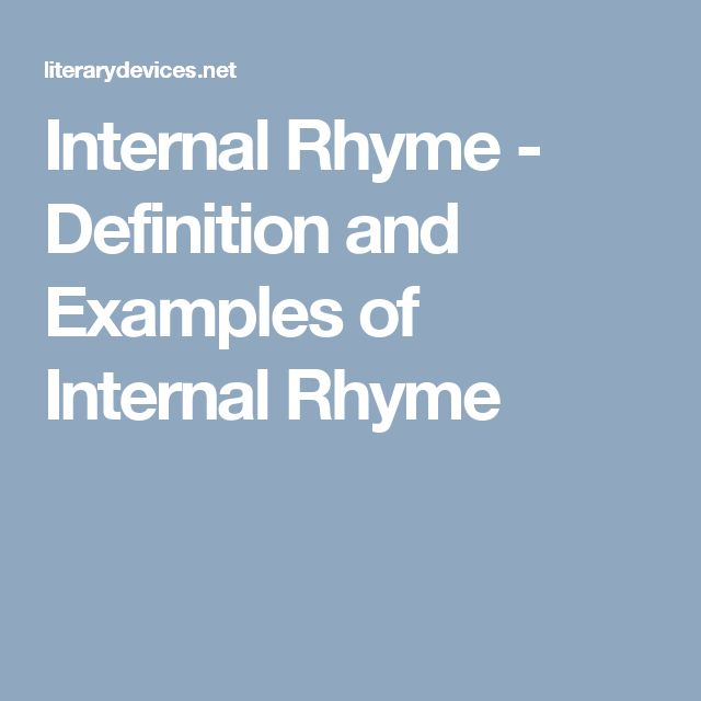 Internal Rhyme - Definition and Examples of Internal Rhyme