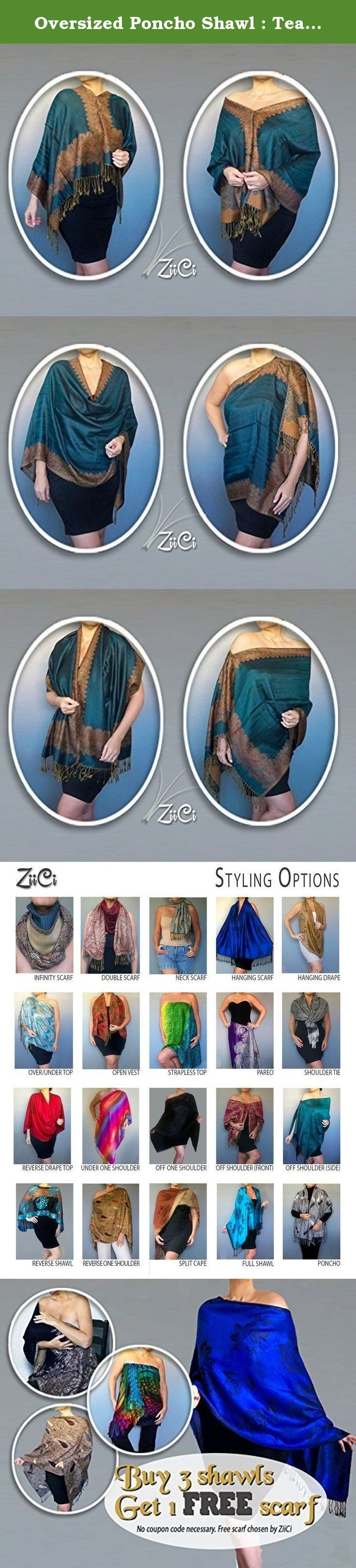 Oversized Poncho Shawl : Teal Pashmina Top : Golden Brown Scarf Wrap By ZiiCi. This teal poncho shawl features a rich hue wrapped in casual comfort. ZiiCi shawls have a unique adjustable elastic neckline that allows you to wear them dozens of ways without any tying or pinning. Just pull the inner cord lock and in an instant you've got a whole new outfit. This year-round product can be worn as a stole, tunic, pashmina scarf, halter top, poncho, swimsuit cover up and more. COLOR: This is a...