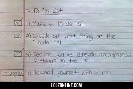 My kind of to do list!