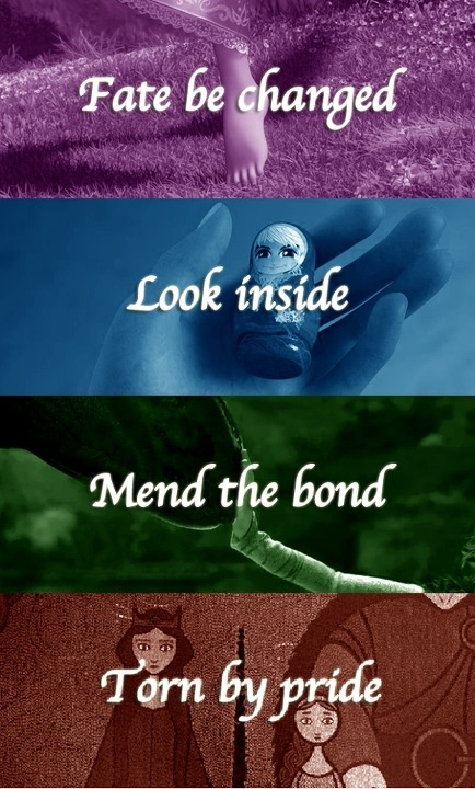 Fate be changed. Look inside. Mend the bond. Torn by pride.