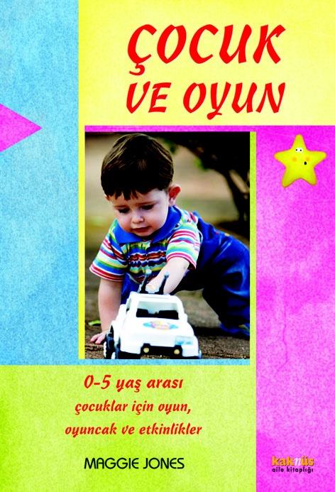 Çocuk ve Oyun http://www.kaknus.com.tr/new/index.php?q=tr/node/265