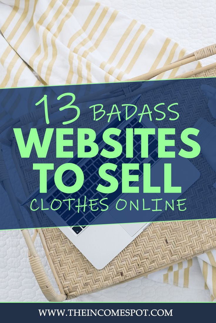 132eeeded5 Looking for a side hustle or an online business? Check out our 13 websites  where you can sell clothes online. #sellclothesonline
