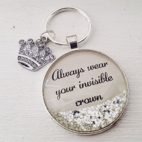Always wear your invisible crown quote by P3personalizedjewlry