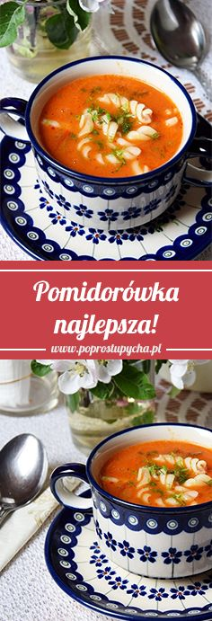 Pomidorówka - najlepsza! :) Klasyk wśród polskich zup :)  #poprostupycha #zupa #obiad #pomidorówka