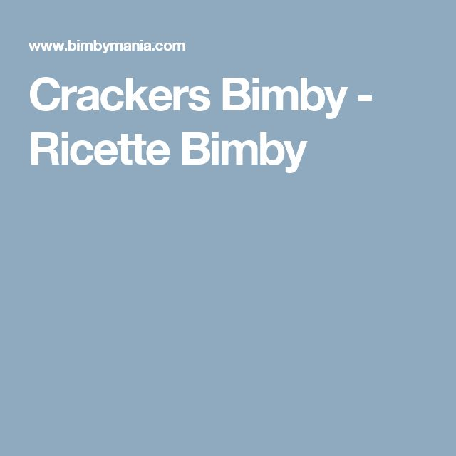 Crackers Bimby - Ricette Bimby