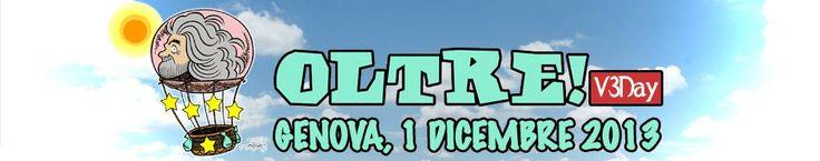 Evento su facebook. In alto i cuori. A Genova!  OLTRE V3day sarà a Genova il 1 dicembre 2013 in piazza della Vittoria.
