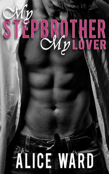 Get your FREE copy of My Stepbrother, My Lover